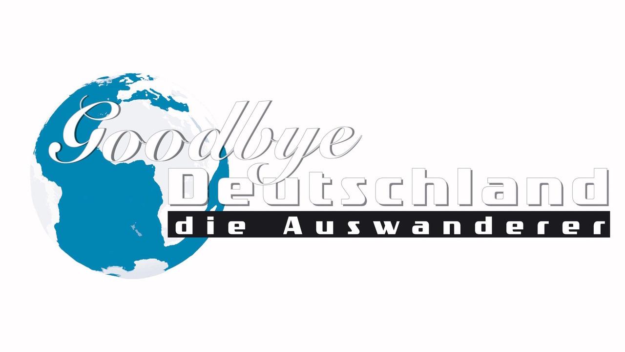 Goodbye deutschland wenn liebe blind macht