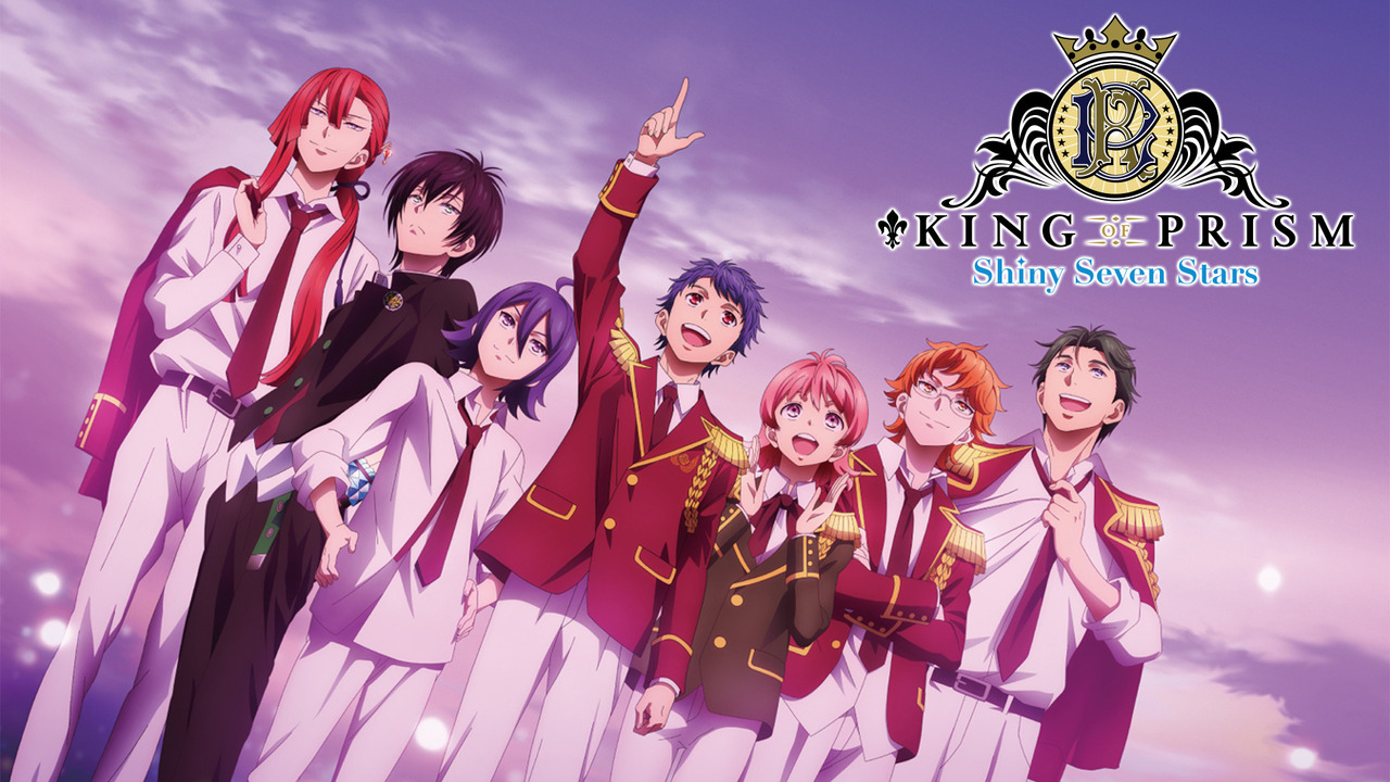 King of Prism: Shiny Seven Stars - KING OF PRISM -Shiny Seven Stars