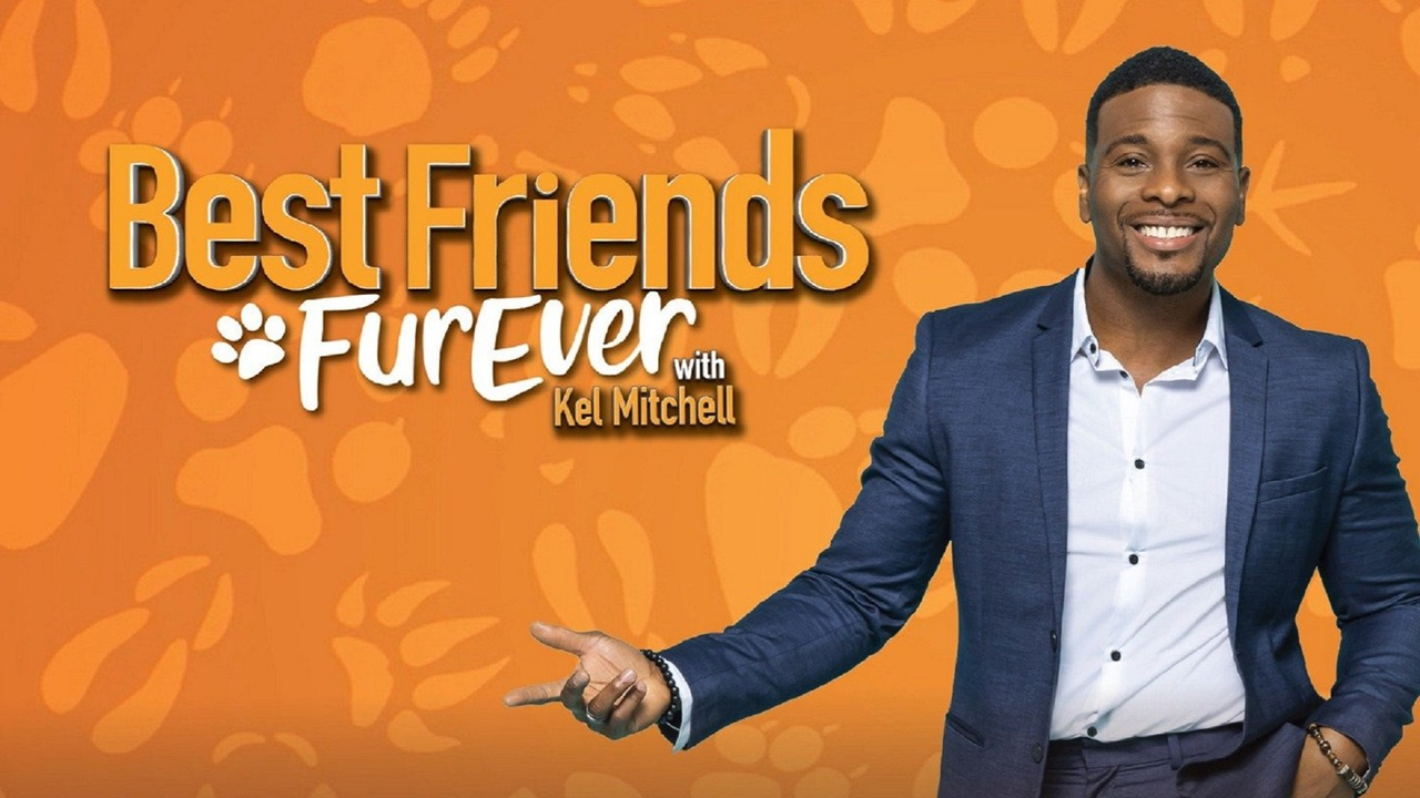 Tv Time Best Friends Furever With Kel Mitchell Tvshow Time