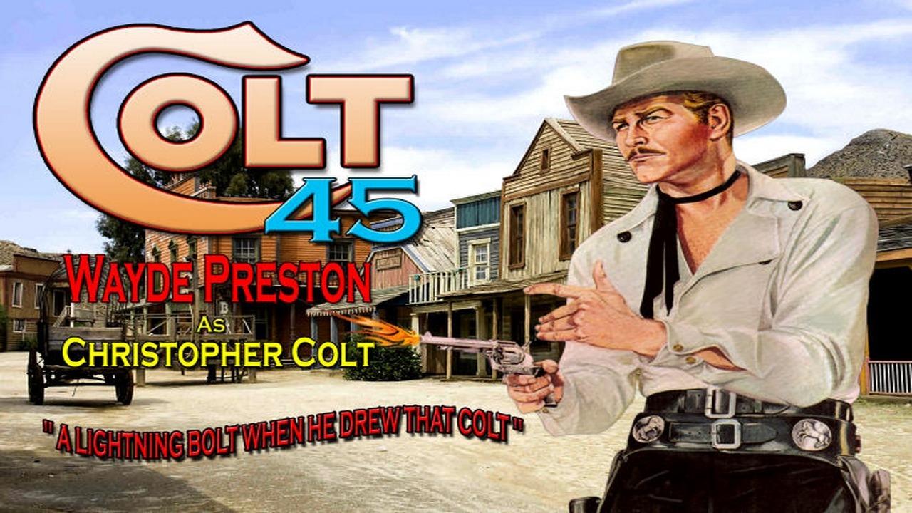 """Image result for colt .45 tv series 1957"""""""