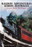 Railway Adventures Across Australia