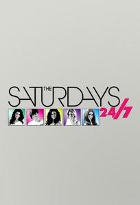 The Saturdays: 24/7
