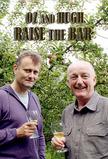 Oz and Hugh Raise the Bar