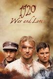 1920. War and Love
