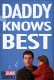 Daddy Knows Best