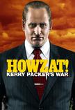 Howzat! Kerry Packer's War