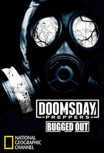 Doomsday Preppers Bugged Out