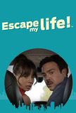 Escape My Life