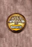 Wild World of Spike