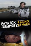 Patrick Dempsey: Racing LeMans