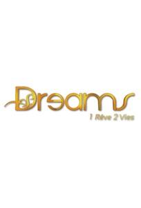 Dreams : 1 rêve, 2 vies