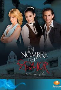 Tv Time En Nombre Del Amor Tvshow Time