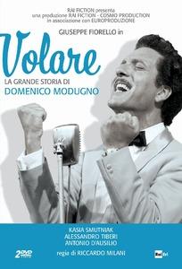 Volare - La Grande Storia Di Domenico Modugno