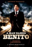 Benito: The Rise and Fall of Mussolini