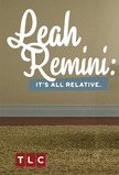 Leah Remini: It's All Relative