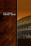The Great Empire: Rome