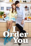 I Order For You