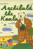 Archibald the Koala