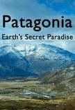 Patagonia: Earth's Secret Paradise