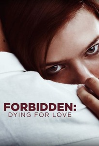 Forbidden:  Dying for Love
