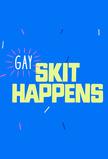 Gay Skit Happens