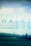 Coastal Walks with My Dog