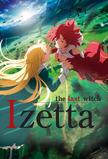 Izetta, The Last Witch