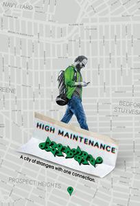 High Maintenance (2016)