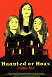 Haunted or Hoax