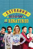 O Estranho Show de Renatinho