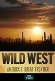 Wild West - America's Great Frontier