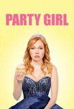 Party Girl (2016)