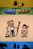 The Chronicles of Sharpie & Quark