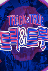 Trick & True