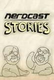 Nerdcast Stories