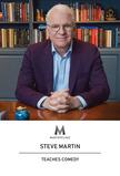 MasterClass: Steve Martin Teaches Comedy