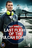 Guy Martin - Last Flight of the Vulcan Bomber