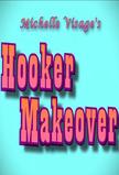 Michelle Visage - Hooker Makeover