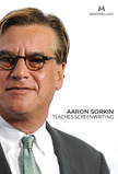 Masterclass Aaron Sorkin teaches Screenwriting