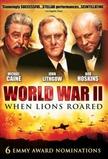 World War II: When Lions Roared