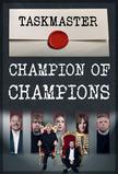 Taskmaster: Champion of Champions