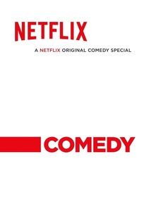 Netflix Stand Up Specials