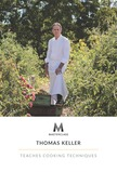 MasterClass: Thomas Keller Teaches Cooking Techniques
