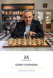 MasterClass: Garry Kasparov Teaches Chess