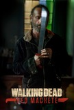 The Walking Dead: Red Machete