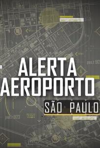 Airport Security: São Paulo