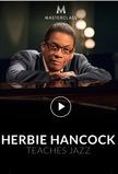 MasterClass: Herbie Hancock Teaches Jazz