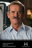MasterClass: Chris Hadfield Teaches Space Exploration