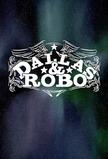 Dallas & Robo