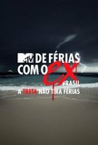 De Férias com o Ex Brasil - A Treta não Tira Férias